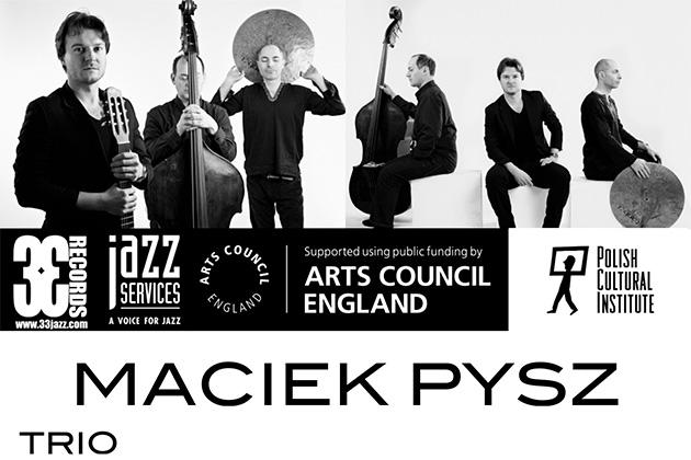 Maciek Pysz Trio w Peterborough